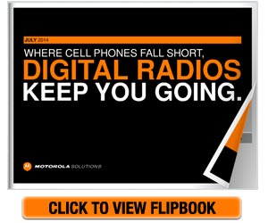 Where Cell Phones Fall Short, Digital Radios Keep You Going
